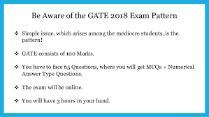pattern of gate exam how to get just pass in gate exam gate2018 com