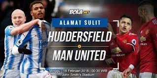 Bola Net Prediksi Huddersfield Vs Manchester United 18 Februari 2018 Bola Net