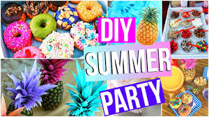 diy summer party food decor hacks more youtube