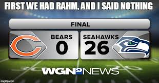 Funny Chicago Bears Memes - image tagged in chicago bears memes funny memes rahm emmanuel