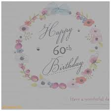 birthday cards beautiful 60 th birthday cards 60 th birthday