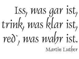 martin luther sprüche wandtattoo iss was gar ist was wahr ist wandtattoos de