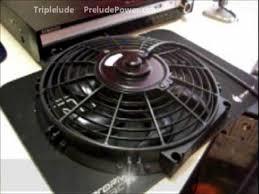 10 inch radiator fan 10 inch slim fan slimfan triplelude preludepower youtube