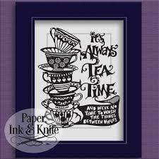 it u0027s always tea time alice in wonderland cups papercut template