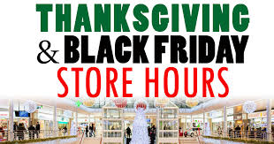 a guide to what s open and closed on thanksgiving black friday