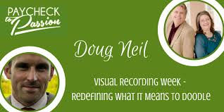 doodle it means visual recording week doug neill redefining what it means to