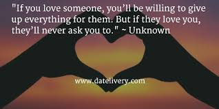 wedding quotes unknown if you someone you ll be willing to give up everything for