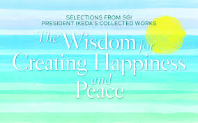 health quotes daisaku ikeda leaders who guide others to happiness world tribune