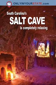South Carolina Slow Travel images The incredible salt cave in south carolina that completely relaxes jpg