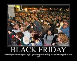Funny Black Friday Memes - 28 black friday madness memes gallery ebaum s world