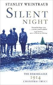 silent night the remarkable 1914 christmas truce amazon co uk