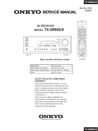 onkyo tx sr600 e service manual decibel mains electricity