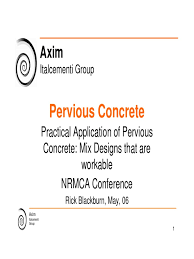 practical application of pervious concrete mix designs that are