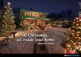 at christmas all roads lead home marjorie holmes quote