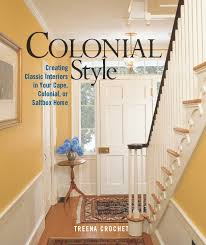 Saltbox Design by Colonial Style Creating Classic Interiors In Your Cape Colonial
