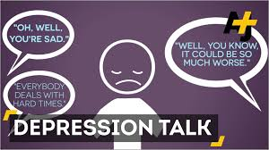 what to say to to be what not to say to someone who has depression and what to say