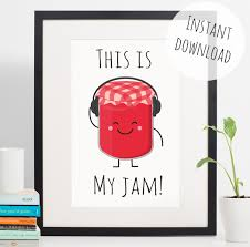 Cute Kitchen Decor by Food Pun U0027this Is My Jam U0027 Funny Kitchen Decor Instant