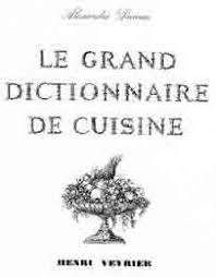 le grand dictionnaire de cuisine 1973 dumas le grand dictionnaire de cuisine xx siècle