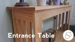 Entrance Table by How To Make An Entrance Table Youtube