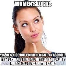 Female Logic Meme - womens logic meme meme women logic and funny adult jokes