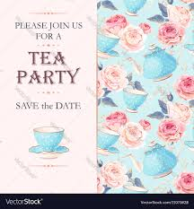 Tea Party Invitation Card Tea Party Invitation Royalty Free Vector Image
