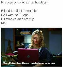 First Day Of College Meme - lol meme by buzz17111 memedroid