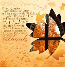 image result for thanksgiving psalm thanksgiving