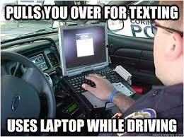 Texting While Driving Meme - pulls you over for texting uses laptop while driving misc quickmeme