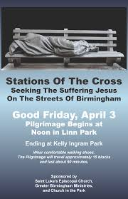 Seeking Birmingham Friday Stations Of The Cross Greater Birmingham Ministries