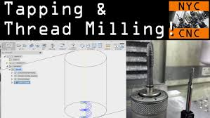 fusion friday 12 tapping u0026 threadmilling youtube