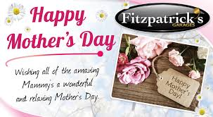 happy mothers day from fitzpatricks garages fitzpatricks garages
