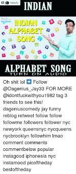 Indian Song Meme - indian indian a alphabet song alphabet song t u r n o n a u di o