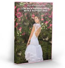 low back wedding dresses ebook low back wedding dress with a bodysuit base corset academy