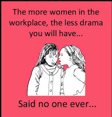 Workplace Memes - women in the workplace