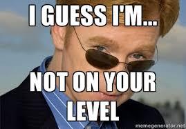 Horatio Caine Meme Generator - horatio meme generator meme best of the funny meme