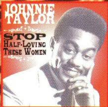 Johnnie Taylor Too Close For Comfort Paula Album Discography Part 2
