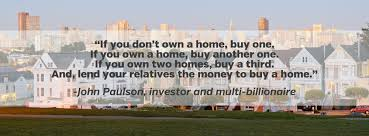 real estate investing quotes u201cif you don u0027t own a home buy one