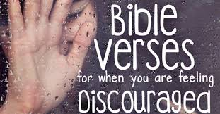 bible verses feeling discouraged