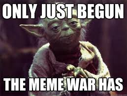 Meme War Pictures - now is the summer of our discontent memes national identity and