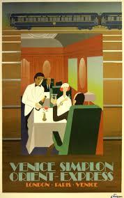 Art Deco Style Travel Art Deco Style Poster Venice Simplon Orient Express