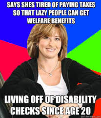How To Get Welfare Meme - says shes tired of paying taxes so that lazy people can get