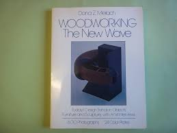 0517544830 woodworking the new wave today s design trends in 0517544830 woodworking the new wave today s design trends in objects furniture and sculpture with artist interviews 600 photographs 24 color plates