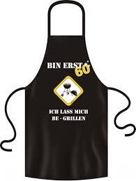 60 geburtstag lustige spr che schürze grillen bin erst 60 schurz bbq geschenk idee 60