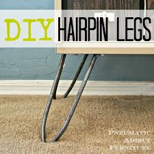 hair pin legs pneumatic addict diy hairpin legs
