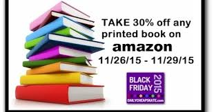 amazon book black friday 30 off daily cheapskate reminder last chance 30 off any printed book