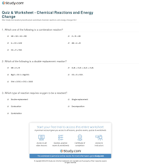 quiz u0026 worksheet chemical reactions and energy change study com