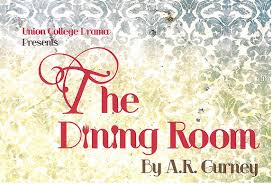 the dining room ar gurney the dining room union college
