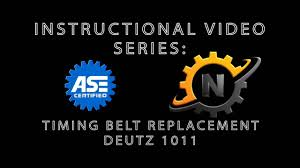 deutz 1011 timing belt replacement youtube