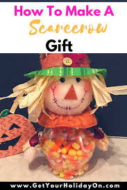 how to make a simple easy scarecrow gift get your on