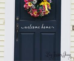 welcome home front door vinyl wall decal front doors wall